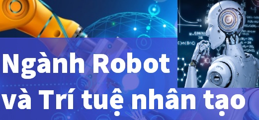 Ngành robot và trí tuệ nhân tạo